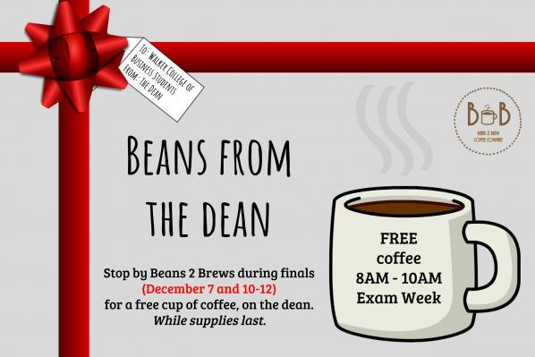 Walker College of Business Beans to offer Beans from the Dean beginning Dec. 7
