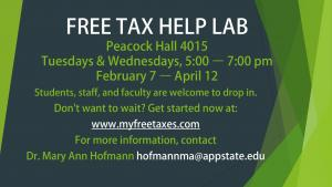 FREE TAX HELP LAB Peacock Hall 4015 Tuesdays & Wednesdays, 5:00 – 7:00 pm February 7 – April 12