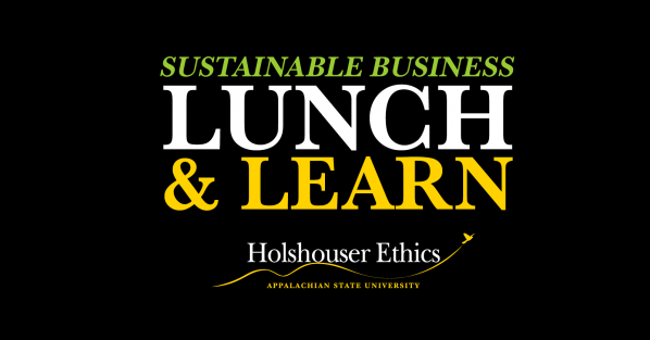 Holshouser Ethics to present lunch and learn on sustainable business topics Feb. 1