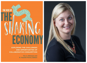 """Pia A. Albinsson, associate professor of marketing at Appalachian, is co-author of """"The Rise of the Sharing Economy: Exploring the Challenges and Opportunities of Collaborative Consumption."""
