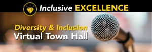 Walker College Inclusive Excellence team to host Diversity & Inclusion Virtual Town Hall on Aug. 20, seeks input to inform diversity, equity and inclusion action plan