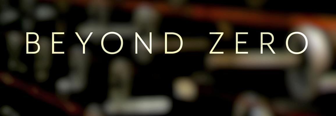 Beyond Zero: A screening and panel conversation